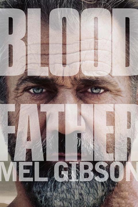 Recensie Blood Father (2016)