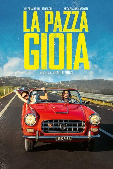 Recensie La Pazza Gioia (2016)