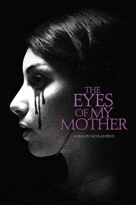Recensie The Eyes of My Mother (2017)