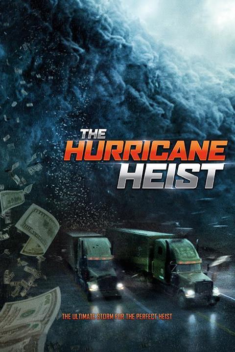 Recensie The Hurricane Heist (2018)