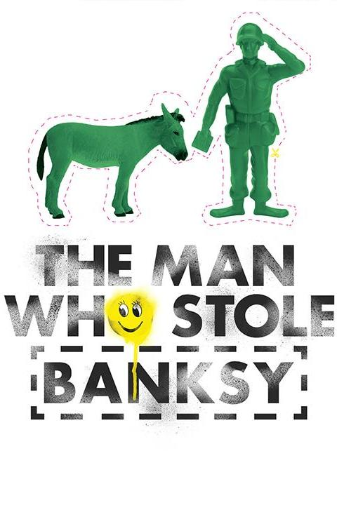 Recensie The Man Who Stole Banksy (2019)